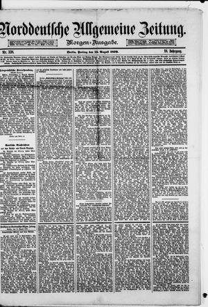 Norddeutsche allgemeine Zeitung vom 15.08.1879