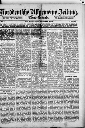 Norddeutsche allgemeine Zeitung on Jan 25, 1882