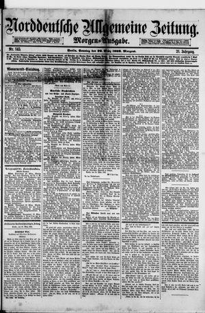 Norddeutsche allgemeine Zeitung vom 26.03.1882