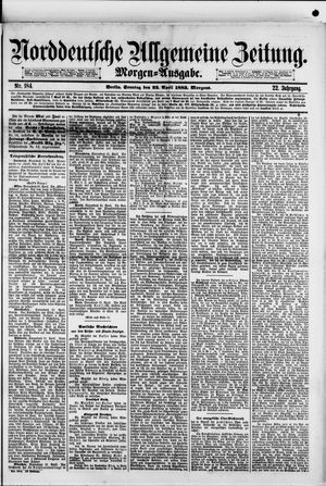 Norddeutsche allgemeine Zeitung vom 22.04.1883
