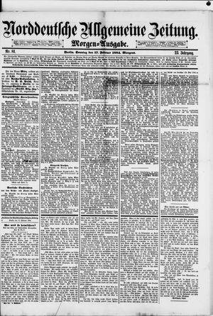 Norddeutsche allgemeine Zeitung vom 17.02.1884