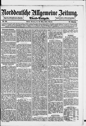 Norddeutsche allgemeine Zeitung vom 25.03.1884