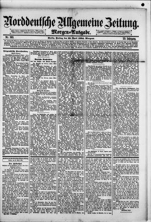 Norddeutsche allgemeine Zeitung vom 25.04.1884