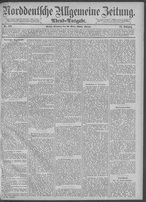 Norddeutsche allgemeine Zeitung vom 17.03.1885
