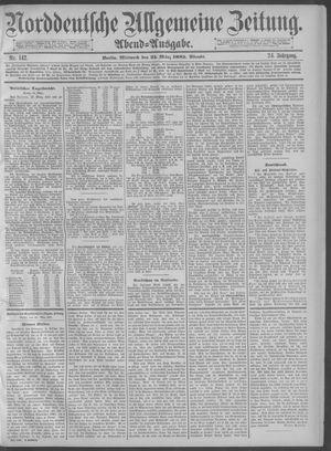 Norddeutsche allgemeine Zeitung vom 25.03.1885