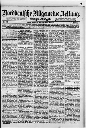 Norddeutsche allgemeine Zeitung vom 24.04.1885
