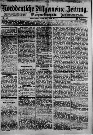 Norddeutsche allgemeine Zeitung on Mar 28, 1886