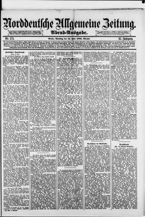 Norddeutsche allgemeine Zeitung vom 15.06.1886