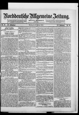 Norddeutsche allgemeine Zeitung vom 17.02.1914