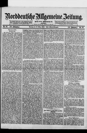 Norddeutsche allgemeine Zeitung vom 15.03.1914