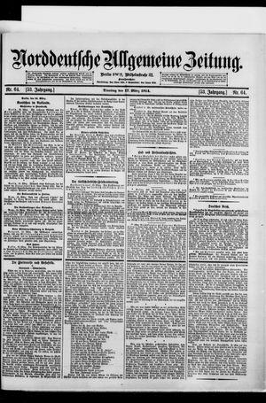 Norddeutsche allgemeine Zeitung vom 17.03.1914