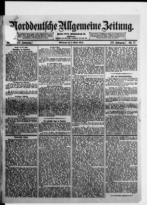 Norddeutsche allgemeine Zeitung vom 01.04.1914