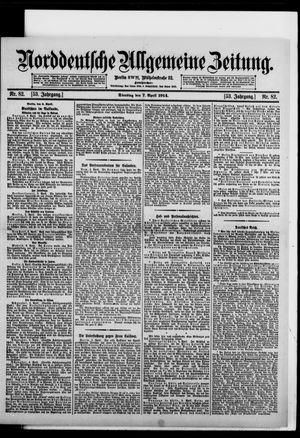 Norddeutsche allgemeine Zeitung vom 07.04.1914