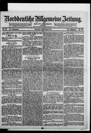 Norddeutsche allgemeine Zeitung vom 18.04.1914