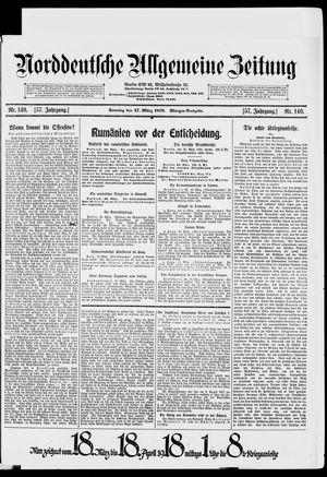 Norddeutsche allgemeine Zeitung vom 17.03.1918