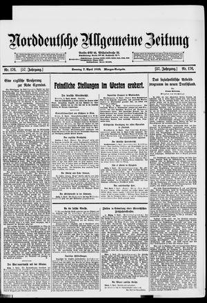 Norddeutsche allgemeine Zeitung vom 07.04.1918