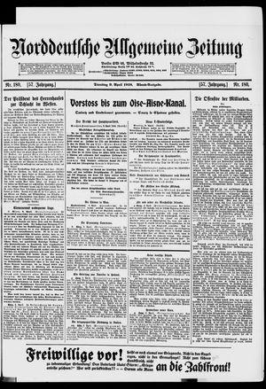 Norddeutsche allgemeine Zeitung vom 09.04.1918