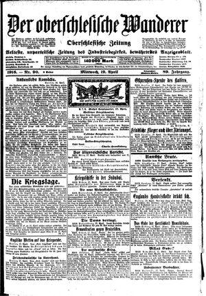 ˜Derœ Oberschlesische Wanderer vom 19.04.1916