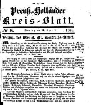 Kreisblatt des Königl. Preuss. Landraths-Amtes Preuss. Holland vom 21.04.1845