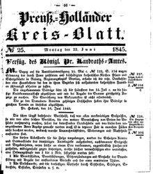 Kreisblatt des Königl. Preuss. Landraths-Amtes Preuss. Holland (23.06.1845)
