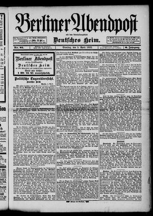 Berliner Abendpost on Apr 5, 1892