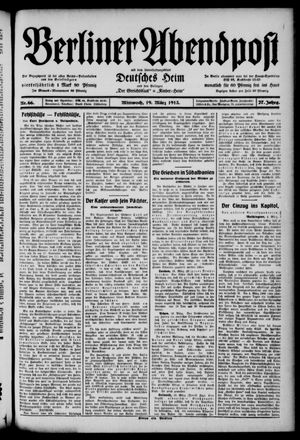 Berliner Abendpost on Mar 19, 1913