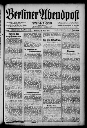 Berliner Abendpost on Mar 22, 1914