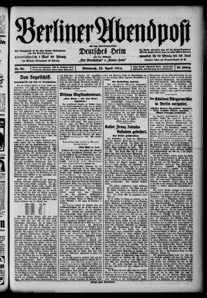 Berliner Abendpost on Apr 22, 1914