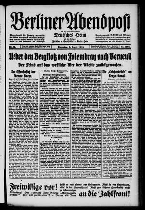 Berliner Abendpost on Apr 9, 1918
