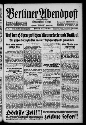 Berliner Abendpost on Apr 17, 1918