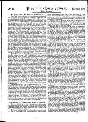 Provinzial-Correspondenz vom 16.04.1873
