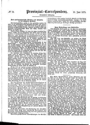 Provinzial-Correspondenz vom 16.06.1875